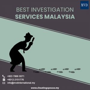 Best Investigation Services Malaysia
